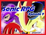 Sonic rpg episodio 9